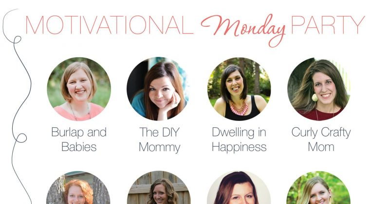Motivational Monday Link Up Party – 6/22/15