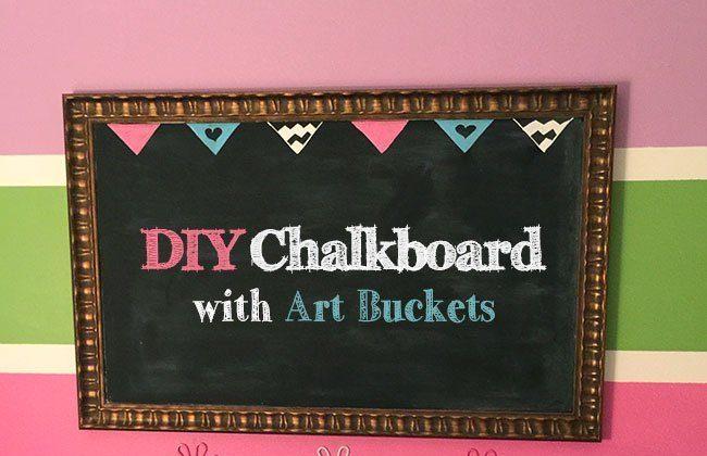 DIY Chalkboard with Art Buckets