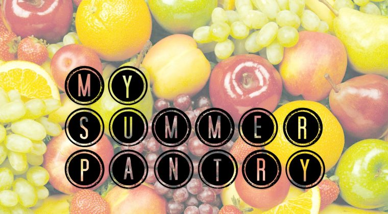 How to Shop for a Summer Pantry by Kimberly
