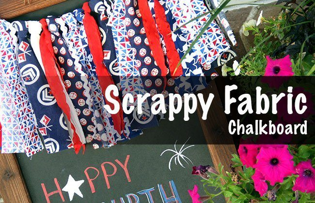 Scrappy Fabric 4th of July Banner on Chalkboard Easel