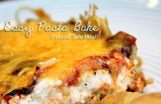 This Month's Freezer Meal: Easy Pasta Bake