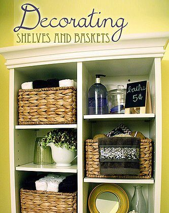 Decorating Shelves and Baskets