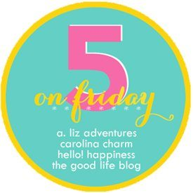 Five on Friday #4