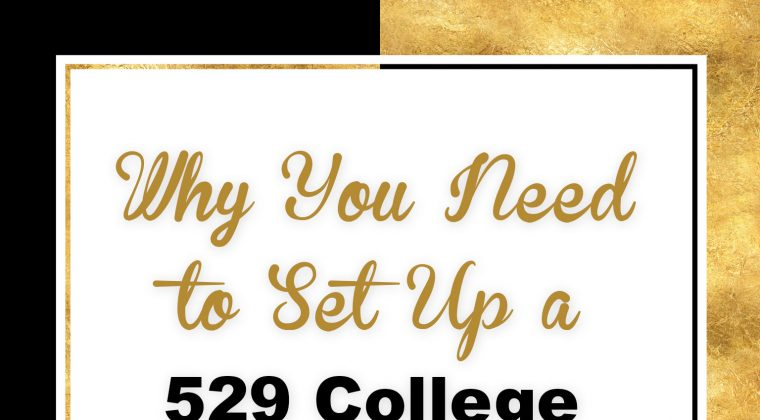 Why You Need to Set up a 529 College Savings Plan for Your Kids
