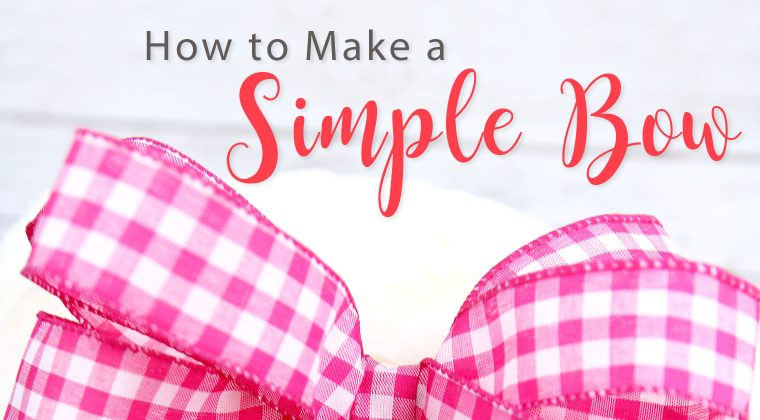How to Make a Simple Bow {You Asked, I Answered Series}