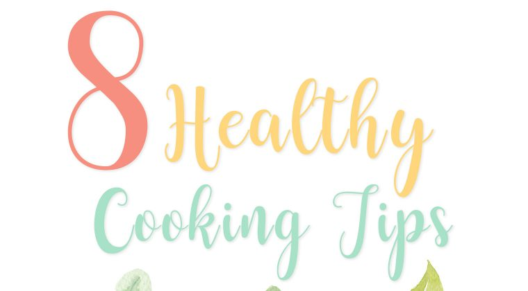 8 Healthy Cooking Tips