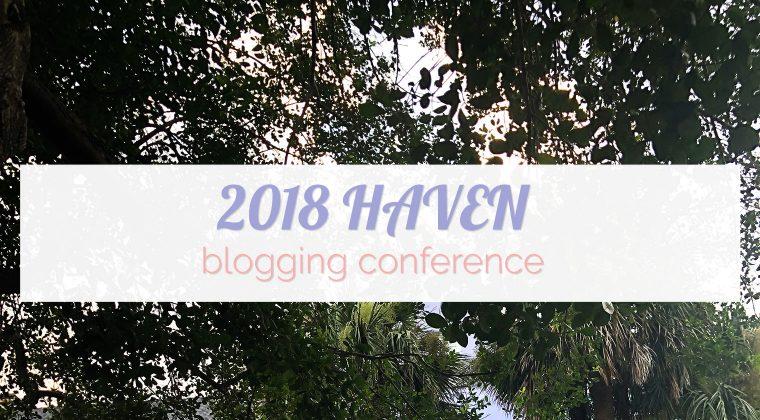 Haven Design & Blogging Conference Day 3